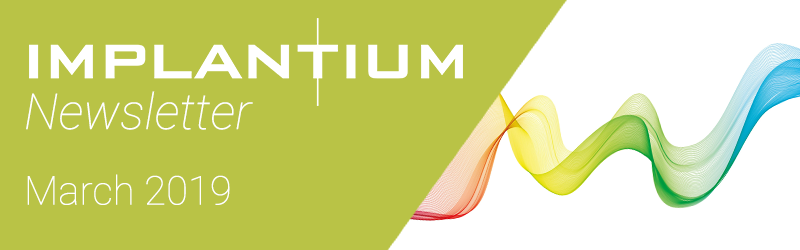 Implantium Newsletter – March 2019